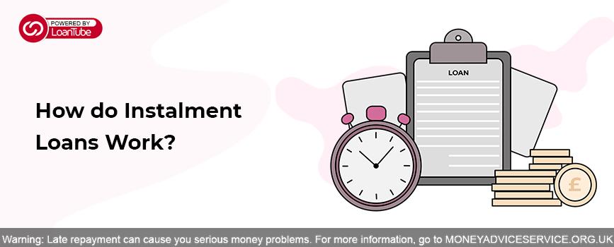 Instalment Loans | Loan Princess | UK