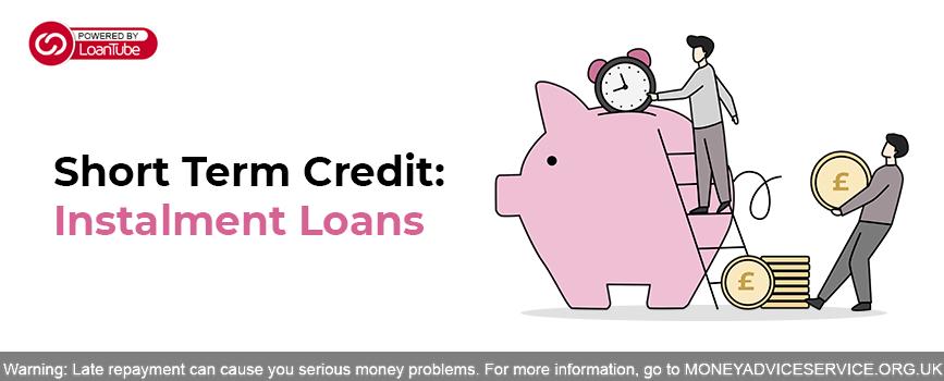 4 FAQs About Instalment Loans