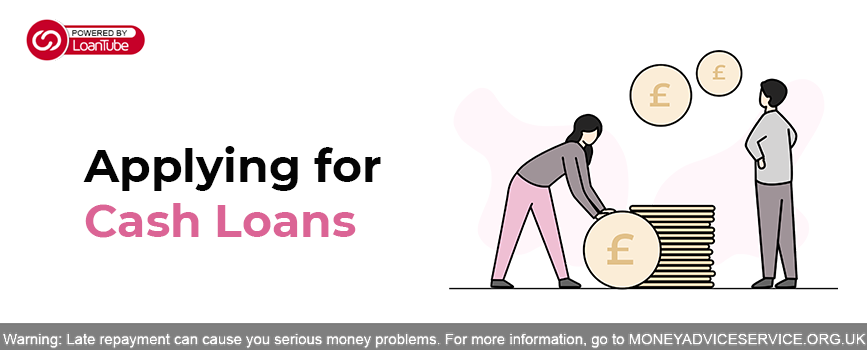 Applying for a Cash Loan