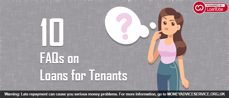 10 FAQs for Tenant Loans